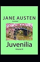 Juvenilia - Volume III Annotated