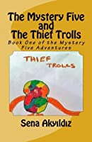 The Mystery Five and The Thief Trolls (Volume 1) [並行輸入品]