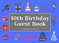 10th Birthday Guest Book: Celebrate with me. Please sign my Birthday notebook | journal | diary |