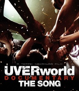 UVERworld DOCUMENTARY THE SONG...