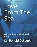 Love From The Sea: Coloring book and fairy tail story IN CHINESE