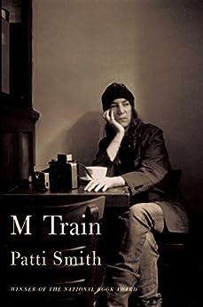 M Train by [Smith, Patti]