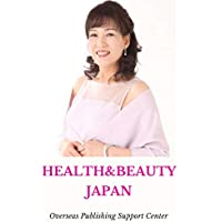 Healthy & Beauty in Japan: The Magic of thread Ver. (10000 Japanese Book 9) (English Edition)
