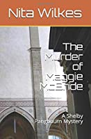 The Murder of Maggie McBride: A Shelby Pangbourn Mystery