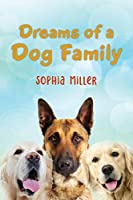Dreams of a Dog Family