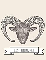 Goat Coloring Book: Goat Gifts for Toddlers, Kids ages 4-8, Girls Ages 8-12 or Adult Relaxation |    Cute Stress Relief Animal Birthday Coloring Book Made in USA