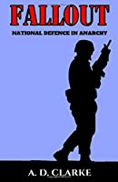 Fallout: National Defence in Anarchy