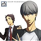 ドラマCD「PERSONA4 the Animation」#2 You'll understand when you g…