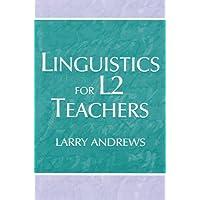 Linguistics for L2 Teachers