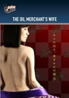 OIL MERCHANT'S WIFE