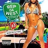 ウェッサイ【MixCD】Rep Da West Vol.3 / DJ T!GHT