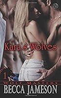 Kara's Wolves (Wolf Masters)