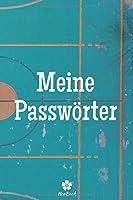 Meine Passwoerter: Ein perfektes notizbuch zum schutz all ihrer benutzernamen und passwoerter
