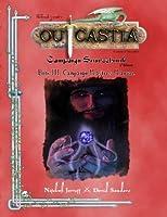 Outcastia Campaign Setting Book Iii: Campaign Master's Manual [並行輸入品]