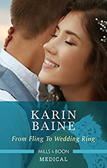 From Fling To Wedding Ring by [Baine, Karin]