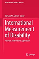 International Measurement of Disability: Purpose, Method and Application (Social Indicators Research Series) by Unknown(2016-06-15)