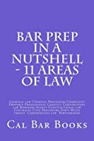 Bar Prep in a Nutshell: 11 Areas of Law