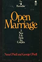 Open Marriage: A New Lifestyle for Couple