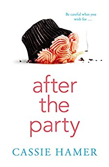 After the Party by [Hamer, Cassie]