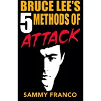 Bruce Lee's 5 Methods of Attack