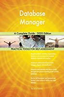 Database Manager A Complete Guide - 2020 Edition