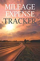 Mileage Expense Tracker: Notebook For Tracking Mileage