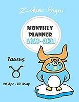 Monthly Planner 2020 - 2021 : Zodiac Taurus: Two year monthly planner : 24 Months Calendar Planner With Holiday : Zodiac Planner 2020 : Taurus Horoscope