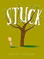 Stuck by Oliver Jeffers(2011-09-01)