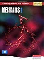 Advancing Maths for AQA: Mechanics 1 2nd Edition (M1) (AQA Advancing Maths)