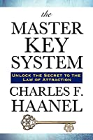 The Master Key System by Charles, F. Haanel