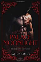 Palace of Moonlight: The Corvinus Chronicles Book 2
