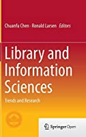 Library and Information Sciences: Trends and Research
