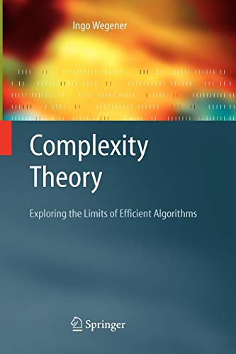 Download Complexity Theory: Exploring the Limits of Efficient Algorithms 3642059147
