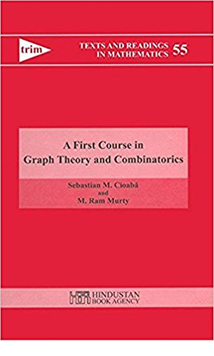 A First Course in Graph Theory and Combinatorics (Texts and Readings in Mathematics)  (English Edition)