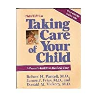Taking Care of Your Child, Third Edition, Generic Special Edition