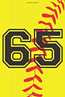 65 Journal: A Softball Jersey Number #65 Sixty Five Notebook For Writing And Notes: Great Personalized Gift For All Players, Coaches, And Fans (Yellow Red Black Ball Print)
