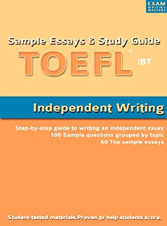 Amazon sample essays and study guide for toefl ibt independent