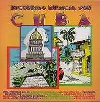 Recorrido Musical Por Cuba