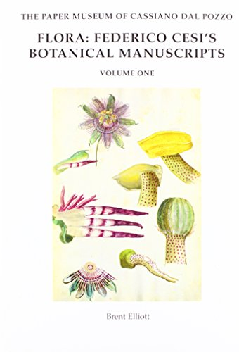 Download Flora: Federico Cesi's Botanical Manuscripts (Paper Museum of Cassiano Dal Pozzo: Natural History) 1905375786