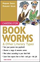 Careers for Bookworms & Other Literary Types, 3rd Edition (Vgm Careers for You Series)