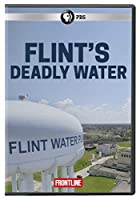 Frontline: Flint's Deadly Water [DVD]