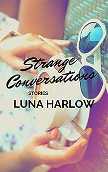 Strange Conversations by [Harlow, Luna]