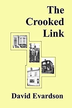 The Crooked Link by [Evardson, David]