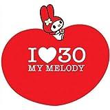 I LOVE 30~My Melody~