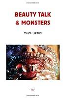 Beauty Talk & Monsters (Semiotext(e) / Native Agents)