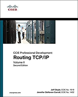 [Doyle, Jeff]のRouting TCP/IP, Volume II: CCIE Professional Development: CCIE Professional Development (English Edition)