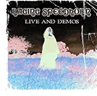 Live and Demos by Raging Speedhorn