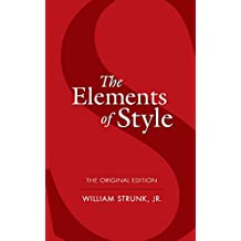 The Elements of Style: The Original Edition (Dover Language Guides)