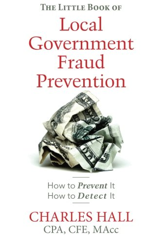 Download The Little Book of Local Government Fraud Prevention 1496048490