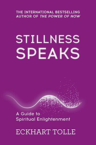 Stillness Speaks (The Power of Now)